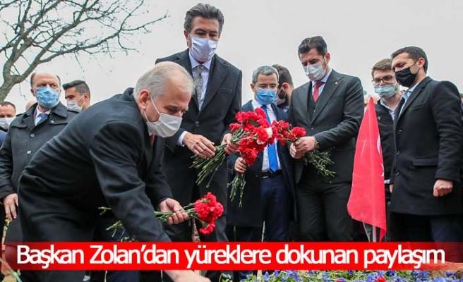 Başkan Zolan'dan yüreklere dokunan paylaşım