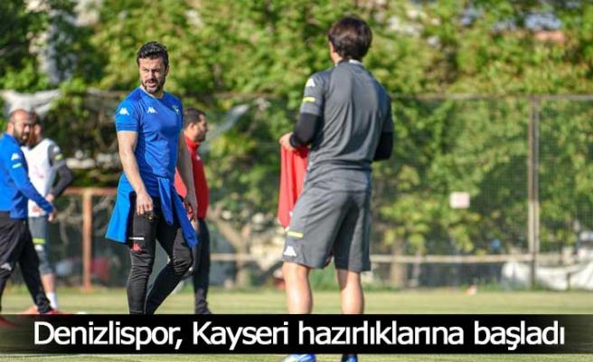 Denizlispor, Kayseri hazırlıklarına başladı