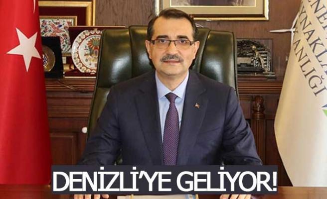 Enerji ve Tabii Kaynaklar Bakanı Denizli'ye geliyor
