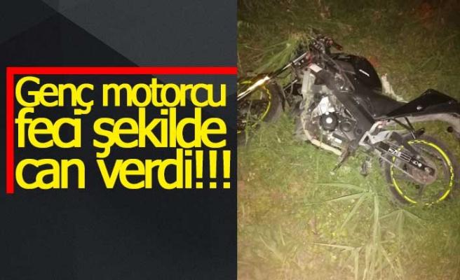 Genç motorcu feci şekilde can verdi!!!