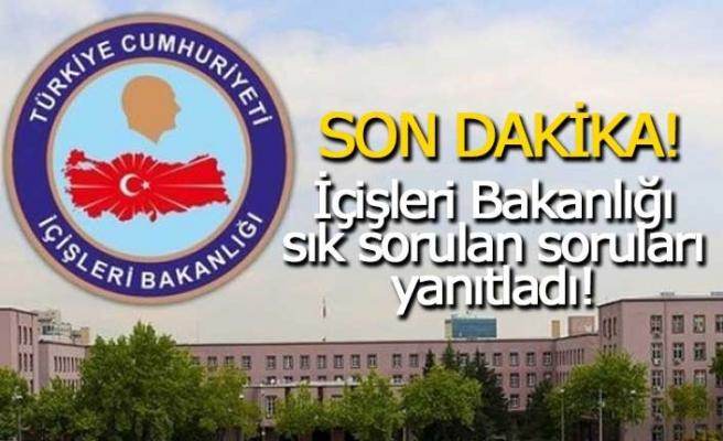 İçişleri Bakanlığı'ndan tam kapanma açıklaması