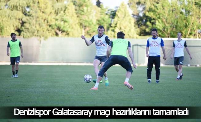 Denizlispor, Galatasaray maçı hazırlıklarını tamamladı