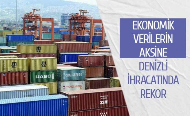 Ekonomik verilerin aksine Denizli ihracatı rekor kırdı