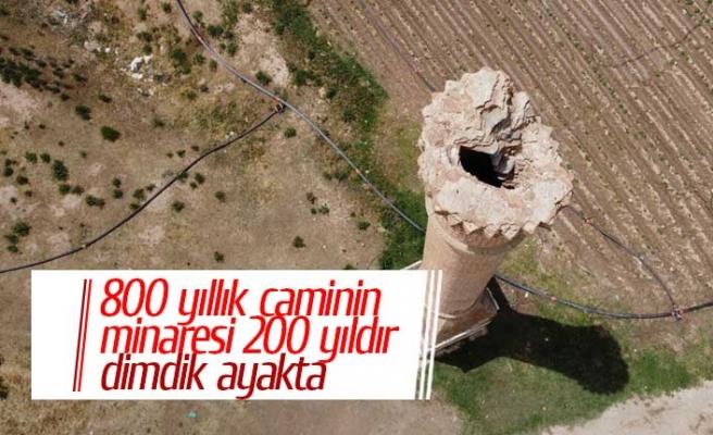 800 yıllık caminin minaresi 200 yıldır dimdik ayakta