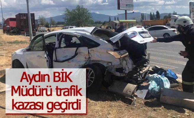Aydın Basın İlan Kurumu Müdürü trafik kazası geçirdi