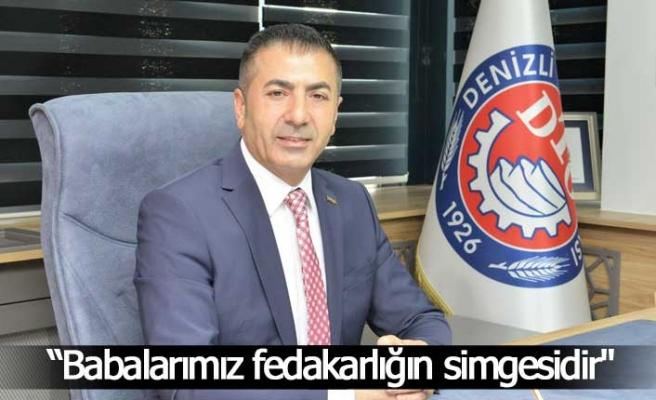 """Başkan Erdoğan, """"Babalarımız fedakarlığın simgesidir"""""""
