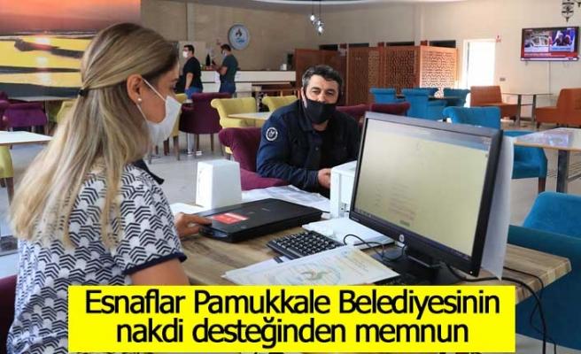 Esnaflar Pamukkale Belediyesinin nakdi desteğinden memnun
