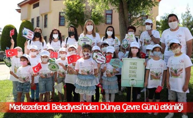 Merkezefendi Belediyesi'nden Dünya Çevre Günü etkinliği
