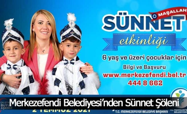 Merkezefendi Belediyesi'nden Sünnet Şöleni
