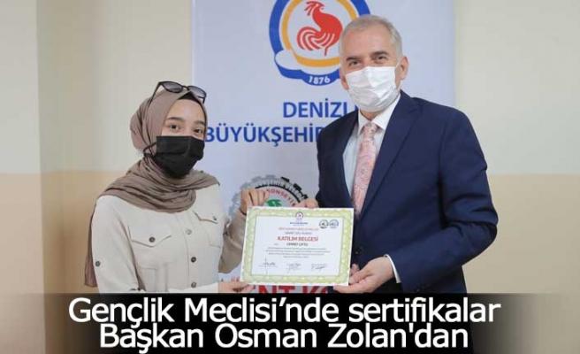 Gençlik Meclisi'nde sertifikalar Başkan Osman Zolan'dan
