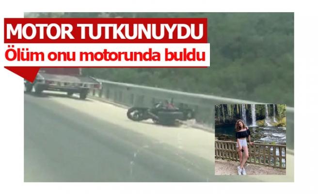 Motor sevdası genç kızı hayattan kopardı