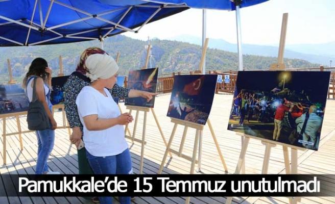 Pamukkale'de 15 Temmuz unutulmadı