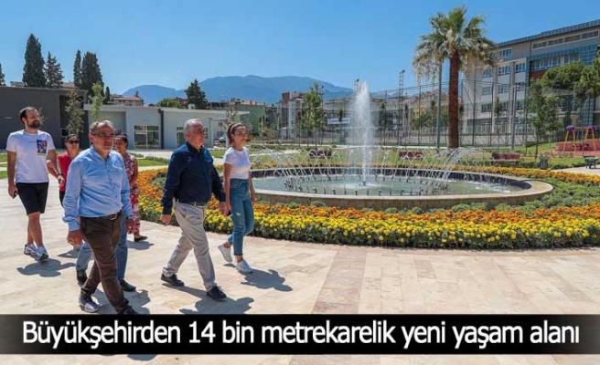 Büyükşehirden 14 bin metrekarelik yeni yaşam alanı