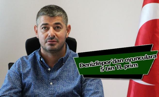 Denizlispor'dan oyunculara 5 bin TL prim