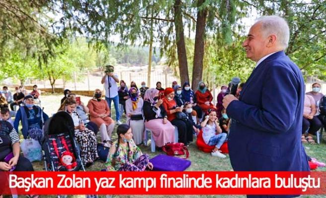 Başkan Zolan yaz kampı finalinde kadınlara buluştu