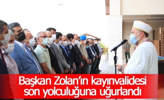 Başkan Zolan'ın kayınvalidesi son yolculuğuna uğurlandı