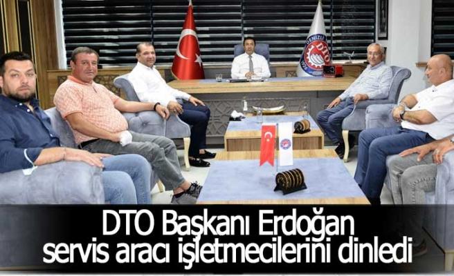 DTO Başkanı Erdoğan servis aracı işletmecilerini dinledi