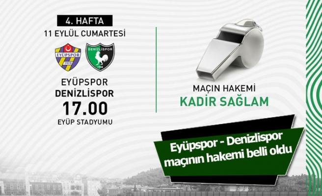 Eyüpspor - Denizlispor maçının hakemi belli oldu