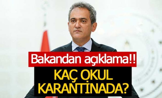 Türkiye'de kaç okul karantinada?