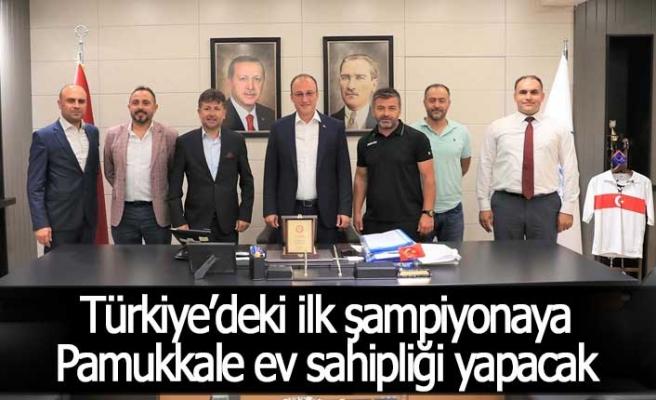 Türkiye'deki ilk şampiyonaya Pamukkale ev sahipliği yapacak