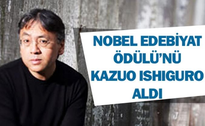 Nobel Edebiyat Ödülü'nü Kazuo Ishiguro aldı