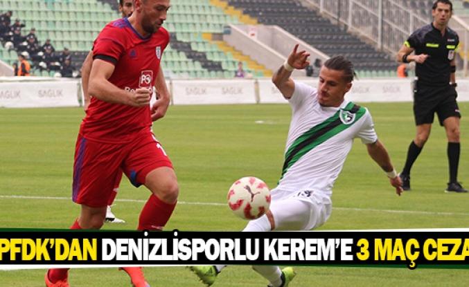 PFDK'dan Denizlisporlu Kerem'e 3 maç ceza