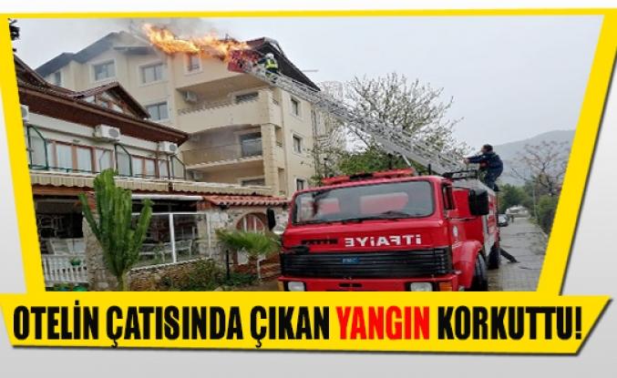 Otelin çatısında çıkan yangın korkuttu!