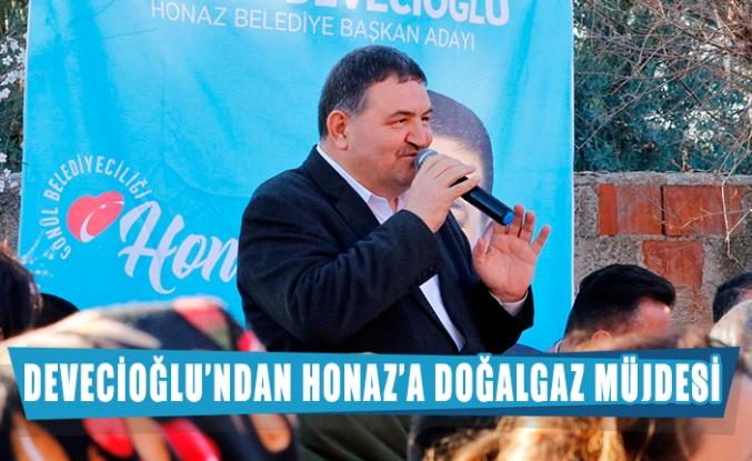 Devecioğlu'ndan Honaz'a doğalgaz müjdesi