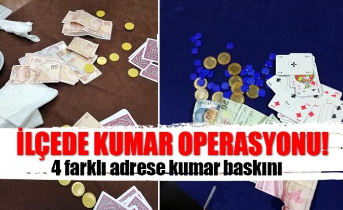 İlçede kumar operasyonu