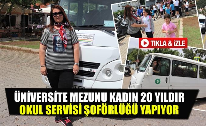 Üniversite mezunu kadın 20 yıldır okul servisi şoförlüğü yapıyor
