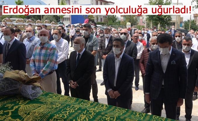 Erdoğan annesini son yolculuğa uğurladı!