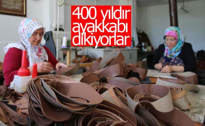 400 yıldır ayakkabı dikiyorlar!