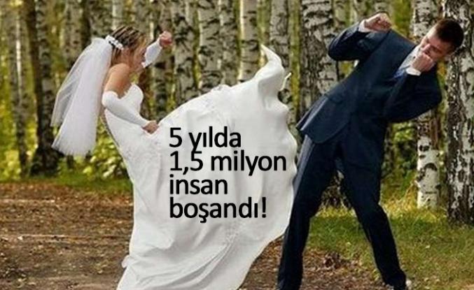 5 yılda 1,5 milyon insan boşandı!