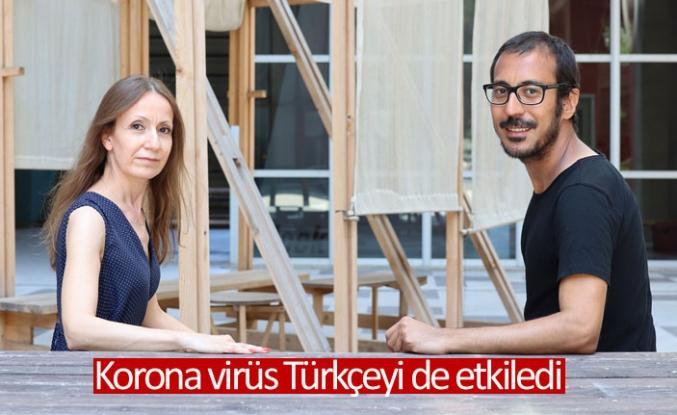 Korona virüs Türkçeyi de etkiledi