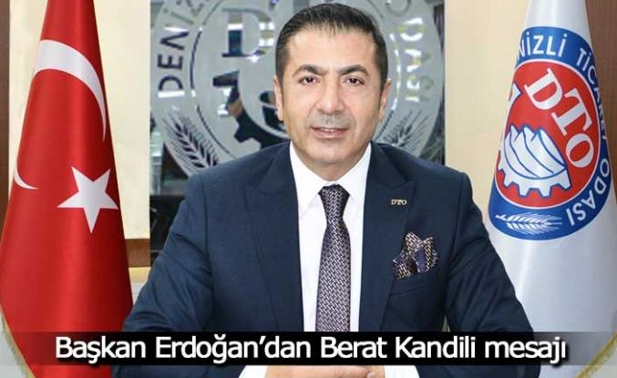 Başkan Erdoğan Berat Kandili'ni kutladı