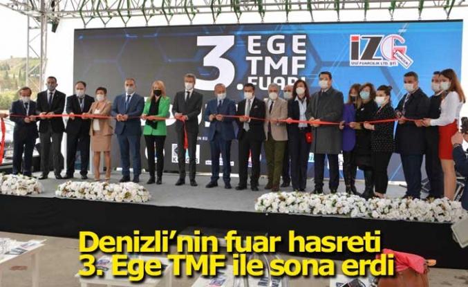 Denizli'nin fuar hasreti 3. Ege TMF ile sona erdi