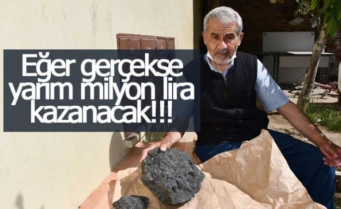 Eğer gerçekse milyonlarca lira kazanacak!