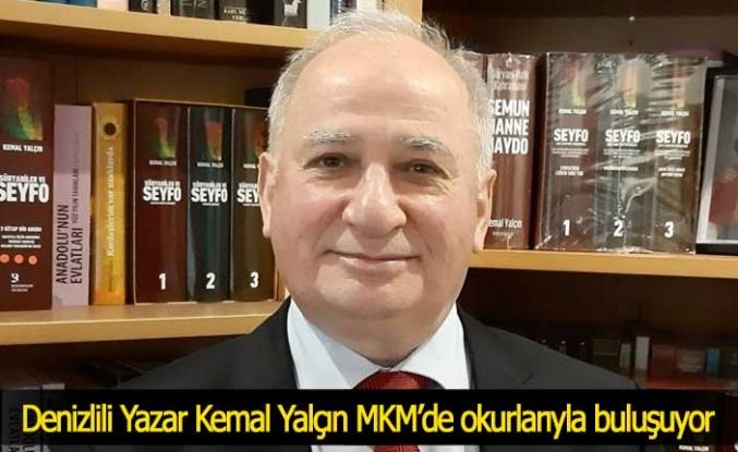 Denizlili Yazar Kemal Yalçın MKM'de okurlarıyla buluşuyor