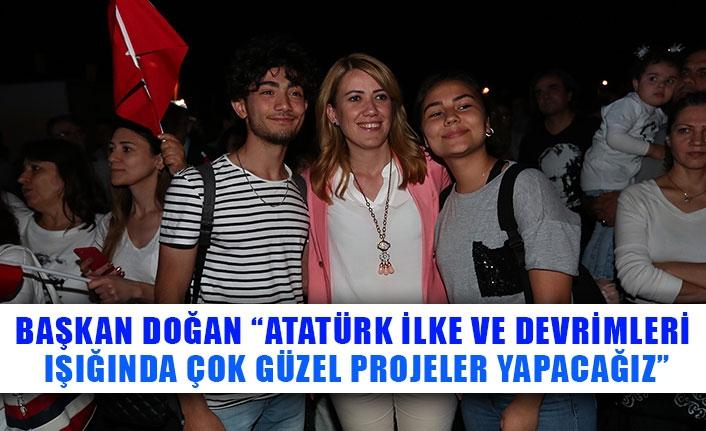 """Başkan Doğan """"Atatürk ilke ve devrimleri ışığında çok güzel projeler yapacağız"""""""