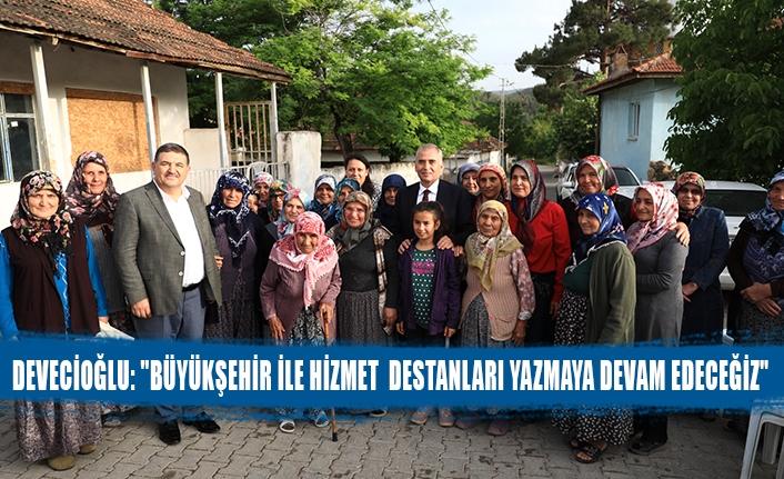 """Devecioğlu: """"büyükşehir ile hizmet destanları yazmaya devam edeceğiz"""""""