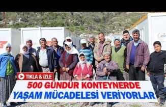 500 gündür konteynerde yaşam mücadelesi veriyorlar