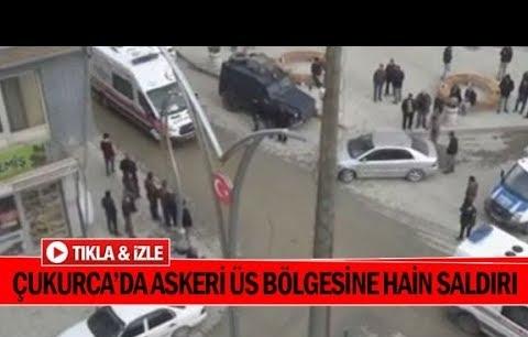 Çukurca'da askeri üs bölgesine saldırı
