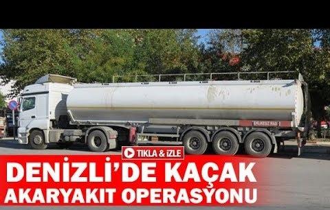 Denizli'de kaçak akaryakıt operasyonu