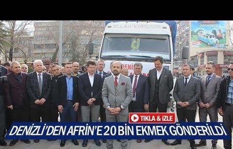 Denizli'den Afrin'e 20 bin ekmek gönderildi