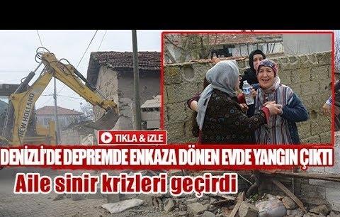 Denizli'de depremde enkaza dönen evde yangın çıktı