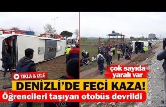 Denizli'de  öğrencileri taşıyan otobüs devrildi