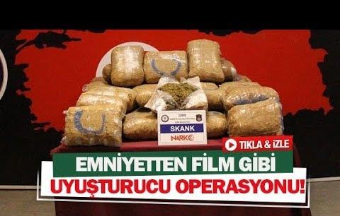Emniyetten film gibi uyuşturucu operasyonu!