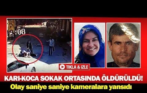Karı-koca sokak ortasında öldürüldü!