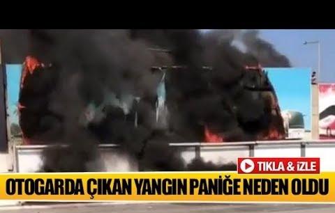 Otogarda çıkan yangın paniğe neden oldu!
