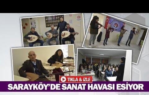 Sarayköy'de sanat havası esiyor